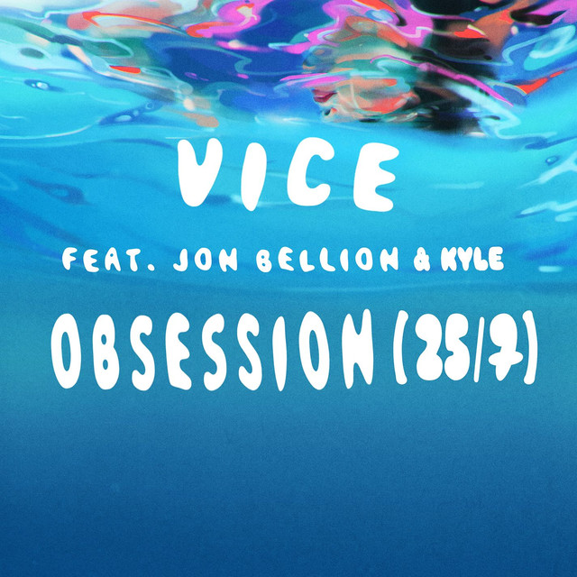 Obsession (25/7) [feat. Jon Bellion & Kyle]