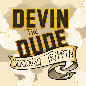 Seriously Trippin' - EP