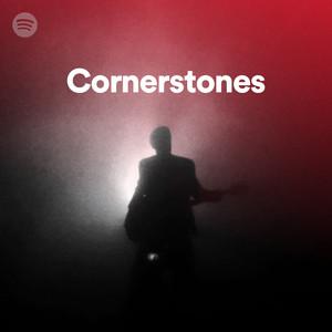 Cornerstones - Spotify