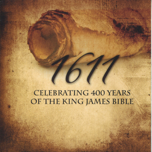 1611: Celebrating 400 Years of the King James Bible by