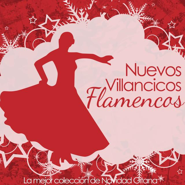 Navidad Gitana, Nuevos Villancicos Flamencos, La Mejor Colección
