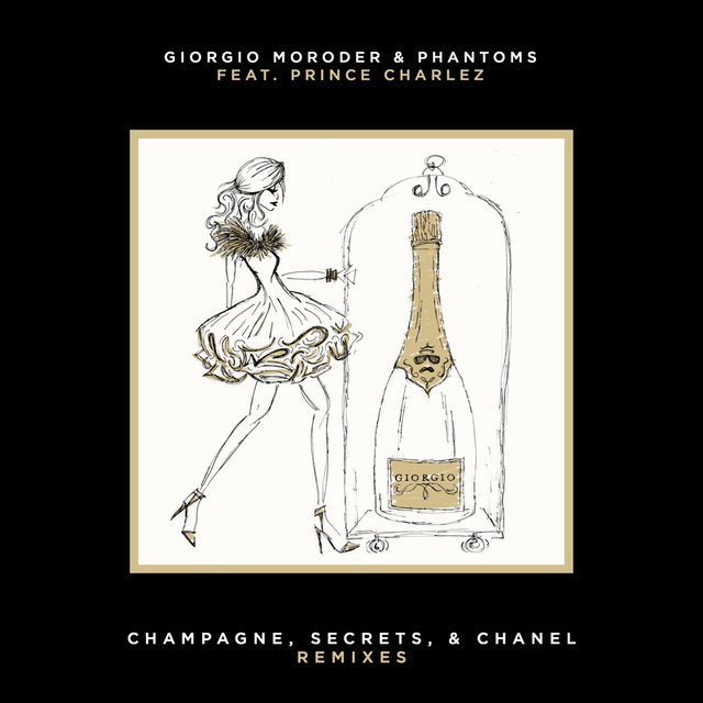 Champagne, Secrets, & Chanel (Remixes)