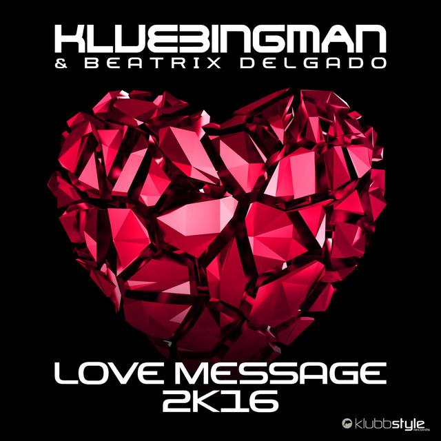 Love Message 2K16