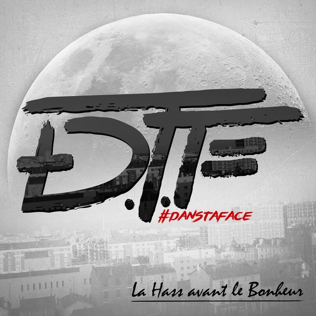 Album cover for La hass avant le bonheur by DTF
