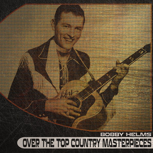 Over the Top Country Masterpieces (Remastered) album
