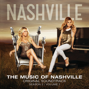 The Music Of Nashville Original Soundtrack Season 2 Volume 1 - Lennon & Maisy