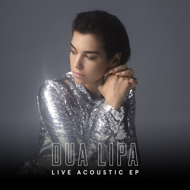 Album cover for Live Acoustic EP by Dua Lipa