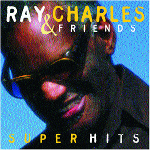 Ray Charles & Friends / Super Hits Albumcover