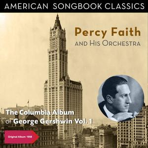 The Columbia Album of George Gershwin, Vol. 1 (Original Album 1958) album
