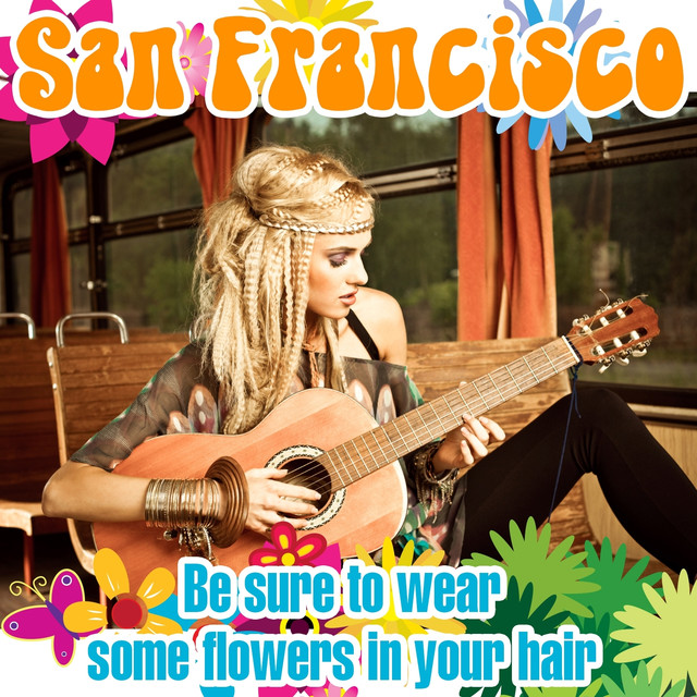 San Francisco [Be Sure to Wear Some Flowers in Your Hair] Albumcover
