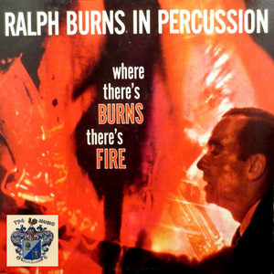 Ralph Burns In Percussion