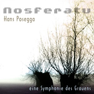 Nosferatu - Eine Symphonie des Grauens / A Symphony Of Horror Albumcover