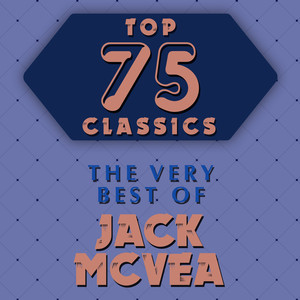 Top 75 Classics - The Very Best of Jack McVea album