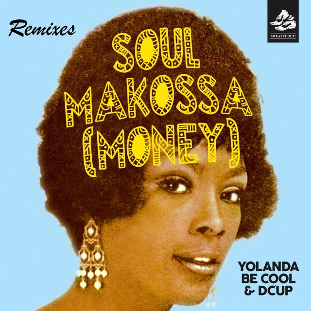 Soul Makossa (Money) (Remixes)