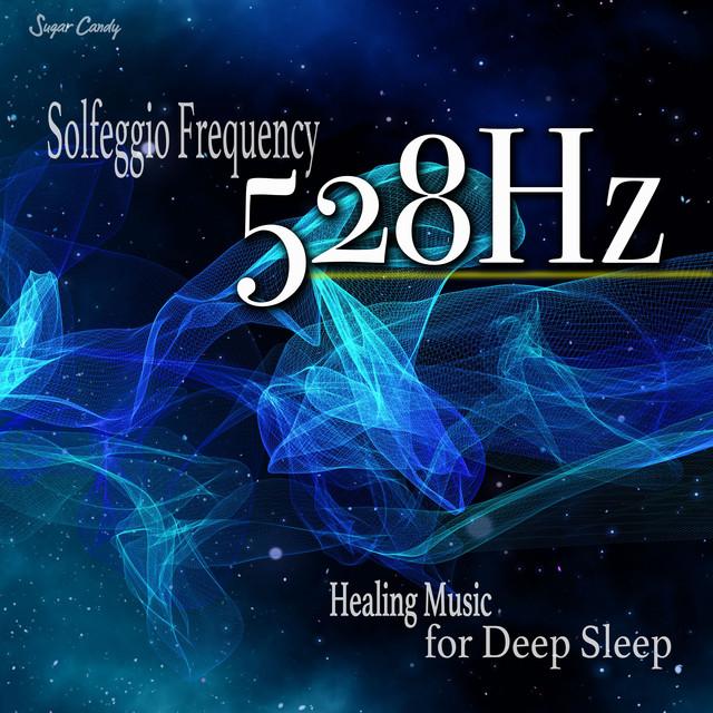 528Hz Solfeggio Frequency Healing Music for Deep Sleep by
