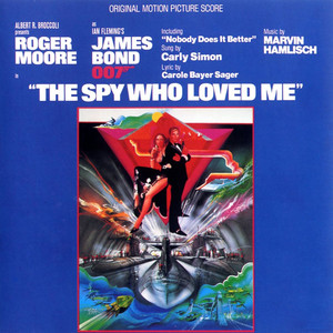 The Spy Who Loved Me  - Carly Simon