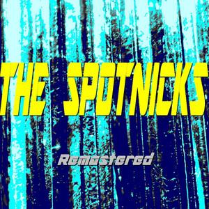 The Spotnicks (Remastered) album