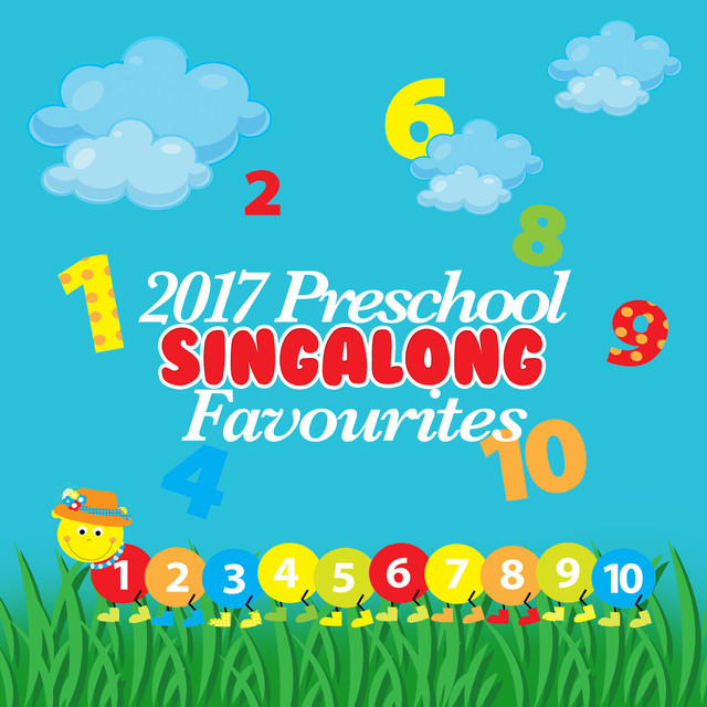 2017 Preschool Singalong Favourites