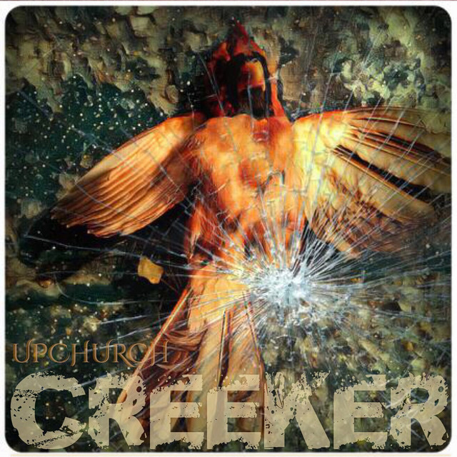 Creeker by Upchurch on Spotify