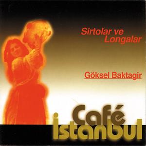 Cafe İstanbul : Sirtolar Ve Longalar Albümü