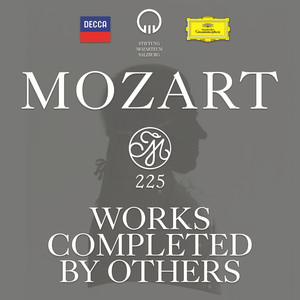 Mozart 225 - Works Completed by Others
