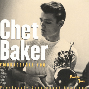 Embraceable You - Chet Baker