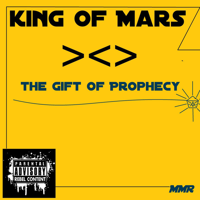 The Gift of Prophecy by King of Mars on