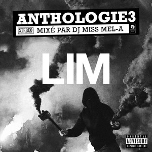 Anthologie, Vol. 3 (Mixé par DJ Miss Mel-A)