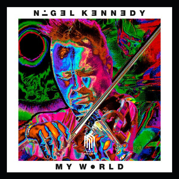 Album cover for My World by Nigel Kennedy, Oxford Philharmonic Orchestra, The Stella