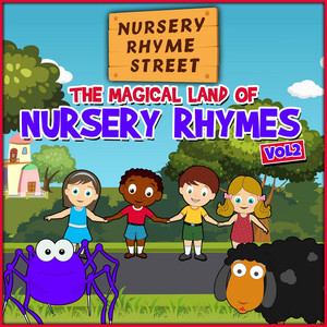 The Magical Land of Nursery Rhymes, Vol. 2 - Nursery Rhyme