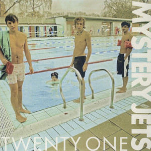 Twenty One - Mystery Jets