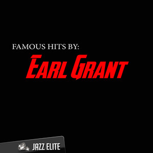 Famous Hits by Earl Grant album
