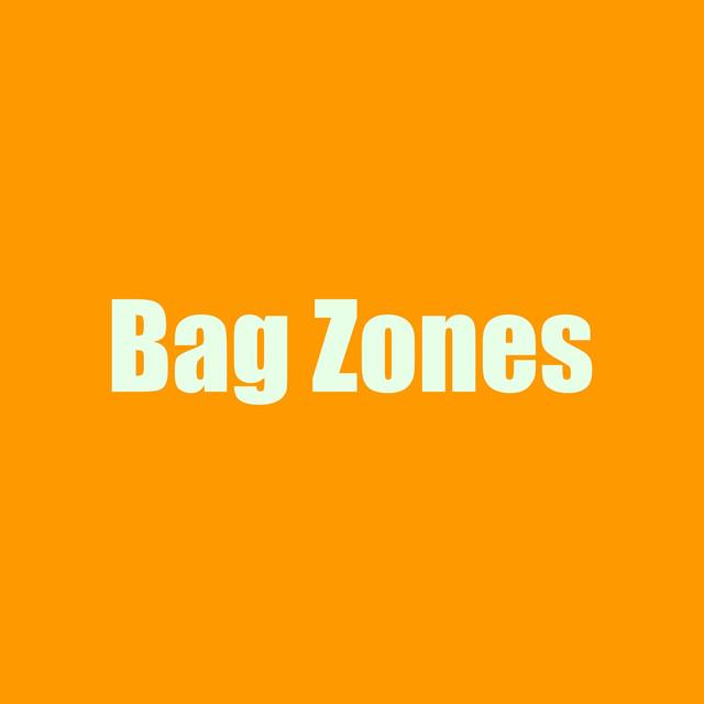 Bag Zones