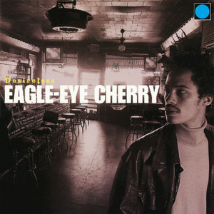Eagle-Eye Cherry, Save Tonight på Spotify