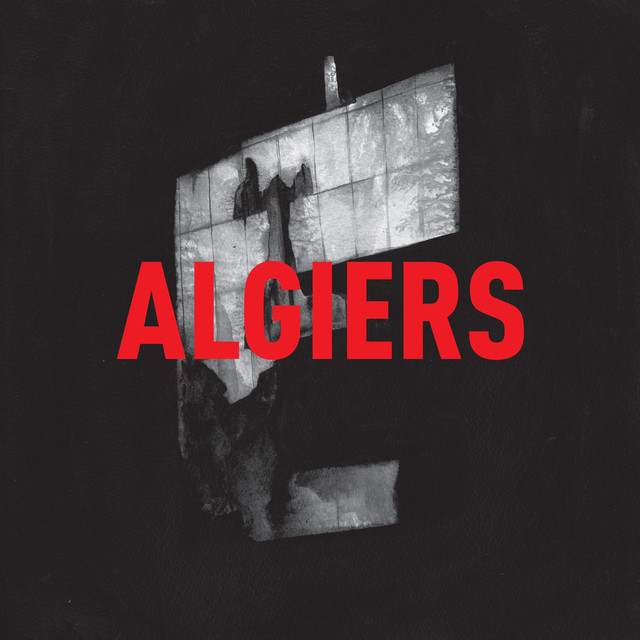 Album cover for Algiers by Algiers