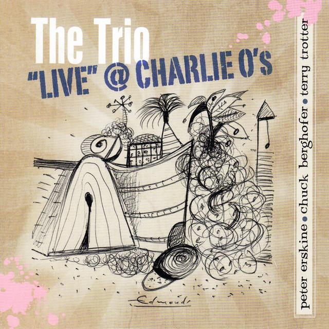 "The Trio ""Live"" At Charlie O's"