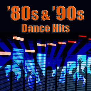 80s & '90s Dance Hits (Re-Recorded / Remastered) album
