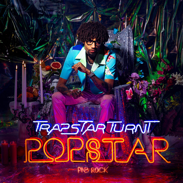 Album cover for TrapStar Turnt PopStar by PnB Rock