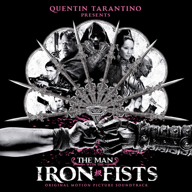 Various Artists The Man with the Iron Fists (Original Motion Picture Soundtrack) album cover