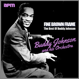 Buddy Johnson, His Orchestra, Ella Johnson Since I Fell For You cover