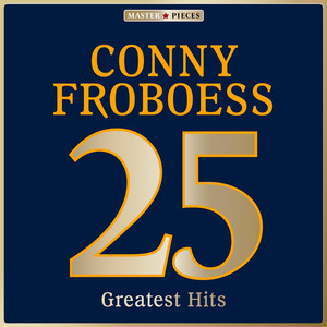 Masterpieces Presents Conny Froboess: 25 Greatest Hits album