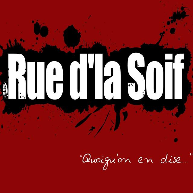 Rue d'la Soif