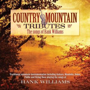 Country Mountain Tributes: Hank Williams album