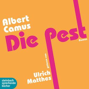 Die Pest (Ungekürzt) Audiobook