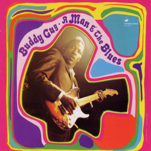 A Man And The Blues - Buddy Guy