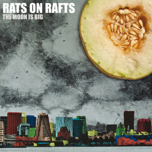 Rats On Rafts - God Is Dead