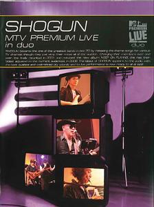 SHOGUN MTV PREMIUM LIVE in duo