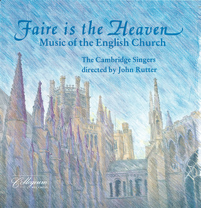 Faire Is The Heaven - Music Of The English Church Albumcover