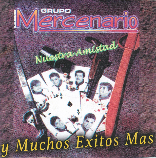 Album cover for Nuestra Amistad y Muchos Exitos Mas by Grupo Mercenario