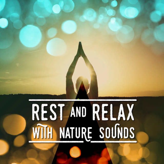Rest and Relax with Nature Sounds Albumcover